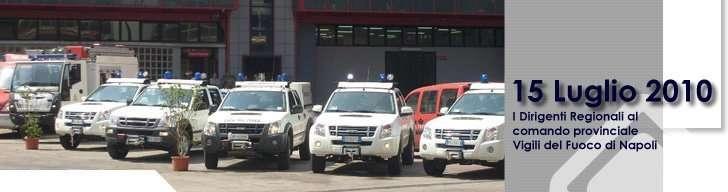 I Dirigenti Regionali al comando provinciale Vigili del Fuoco di Napoli